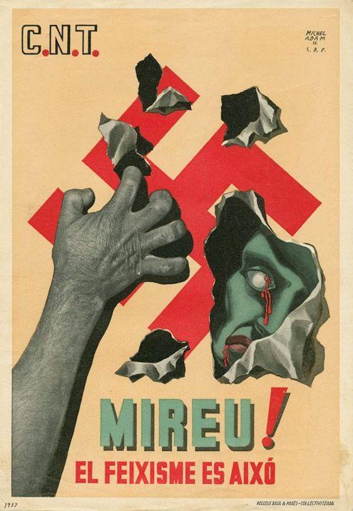 1937 - Affiche antifasciste espagnole http://jpdubs.hautetfort.com/archive/2013/09/02/affiches-de-propagande.html
