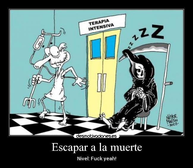 Escapar de la muerte