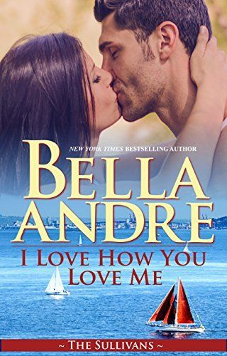 I Love How You Love Me (The Sullivans Book 13) by Bella Andre, http://smile.amazon.com/dp/B00O3V6KMO/ref=cm_sw_r_pi_dp_8nPyub0APG9C9