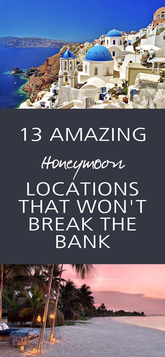 Honeymoon Locations, Wedding Honeymoon Locations, Popular Pin, DIY Wedding, Wedding Hacks, Wedding Tips and Tricks