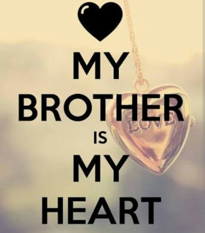 Love Quote For Brother: I Love My Brothers