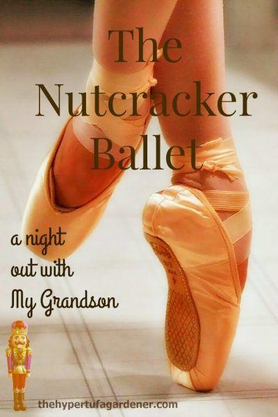 Nutcracker Ballet Tickets for Saturday! -The Hypertufa Gardener