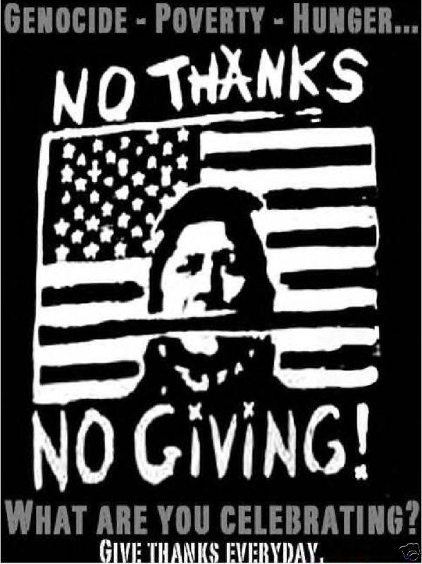 Native American No thanks No Thanksgiving t shirt