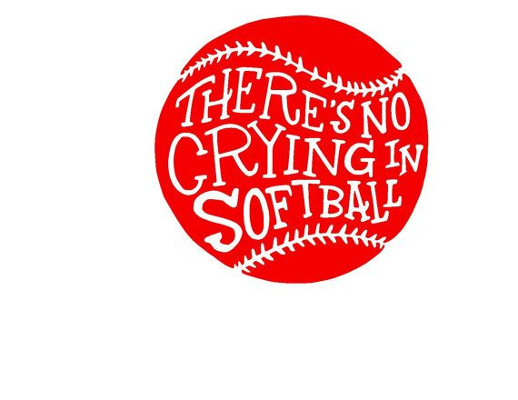 there u0026 39 s no crying in softball svg or silhouette by mandanoelle