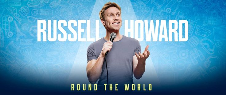 Russell Howard - Round the World - February 2017