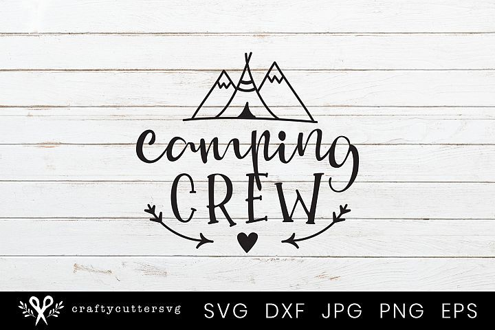 Download Camping Crew Svg Camp Tent Heart Arrow Mountain Clipart ...