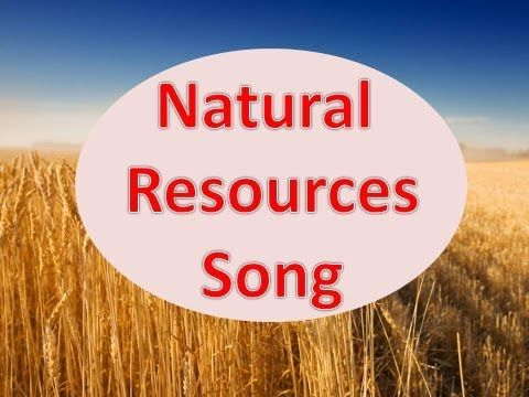 ▶ Natural Resources Song - YouTube