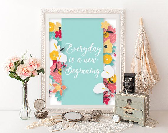 Un favorito personal de mi tienda de Etsy https://www.etsy.com/es/listing/554347275/everyday-is-a-new-beginning-printable