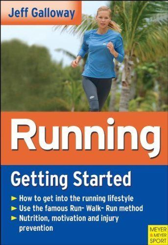 Running: Getting Started by Jeff Galloway