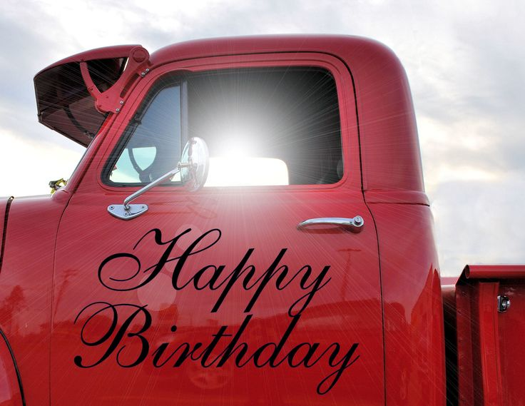 Gift Ideas For Truck Drivers Happy Birthday pick up truck | Birthday gift ideas | Pinterest | Sexy ...