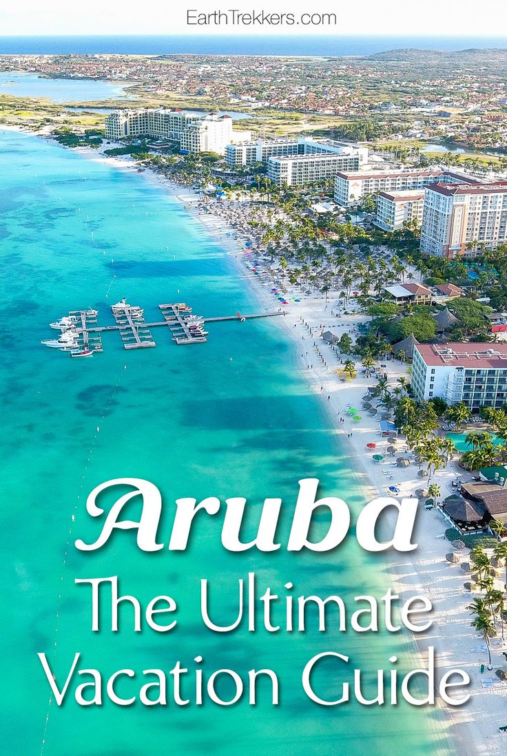 Aruba Travel Guide: Plan your ultimate vacation to Aruba