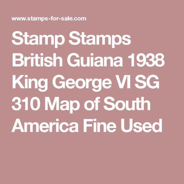 Stamp Stamps British Guiana 1938 King George VI SG 310 Map of South America Fine Used
