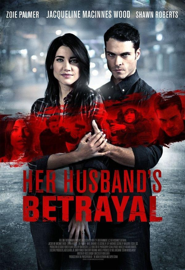 Her Husband's Betrayal (TV Movie 2013)