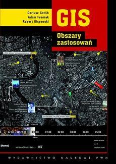 GIS. Obszary zastosowań