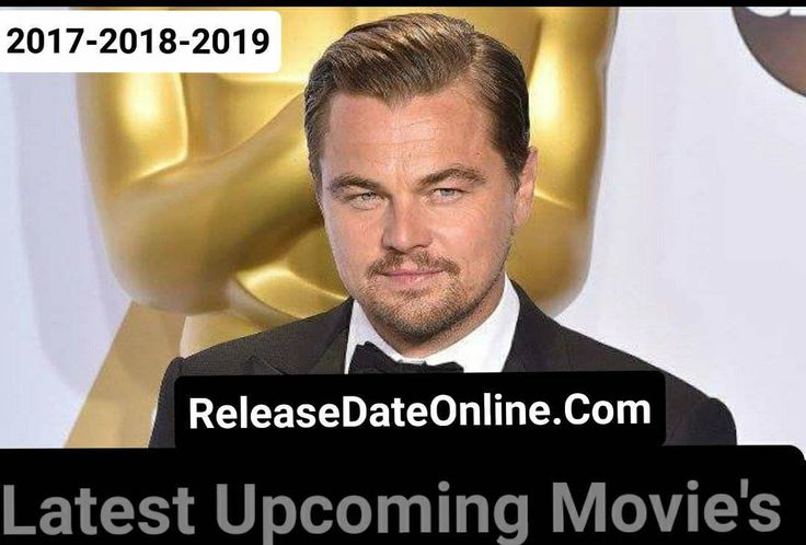 Leonardo DiCaprio Upcoming Movies List 2017, 2018 & 2019 – Next Movies each and every piece of information Available.You Will get daily updates from here!