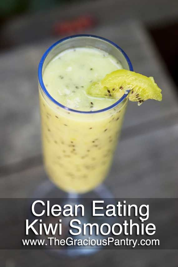 Clean Eating Recipes | Clean Eating Kiwi Coconut Smoothie Kiwi fruit +