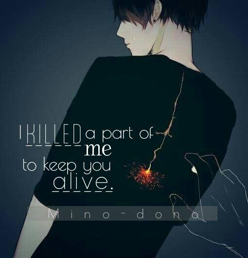 Traduction FR : J'ai tué une partie de moi, en essayant de te garder en vie.