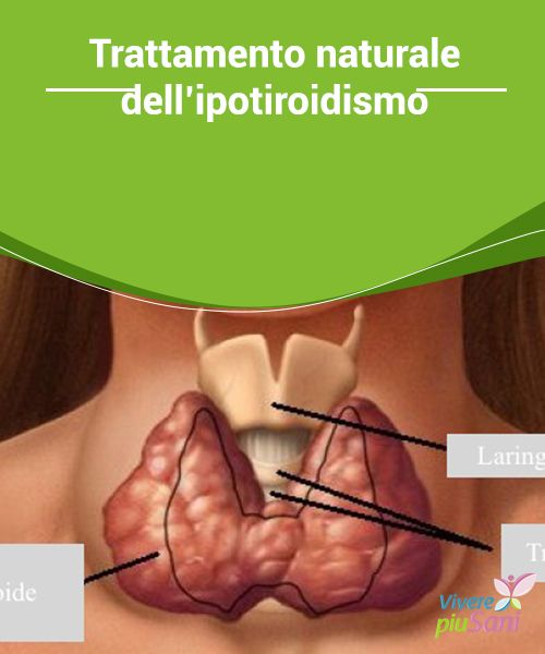 Trattamento #naturale dell'ipotiroidismo Alcuni #consigli per il #trattamento naturale #del'ipotiroidismo