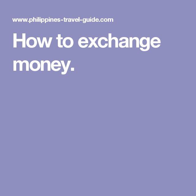 How to exchange money.