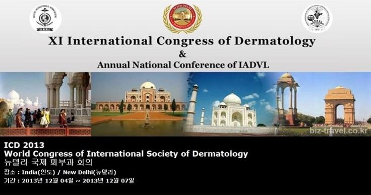 ICD 2013 World Congress of International Society of Dermatology 뉴델리 국제 피부과 회의