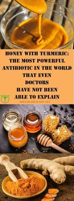 Honey With Turmeric: The Most Powerful Antibiotic In The World That Even Doctors Have Not Been Able To Explain #naturalhealth