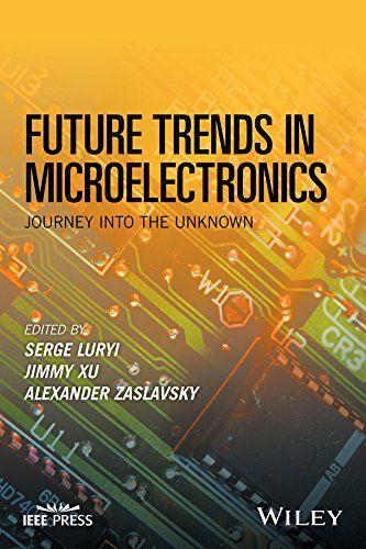 Future Trends in Microelectronics: Journey into the Unkno... https://www.amazon.com/dp/1119069114/ref=cm_sw_r_pi_dp_x_lubqybYA6NXBM