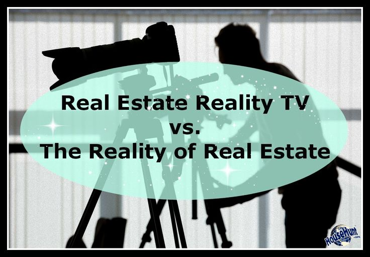 Real Estate Reality TV vs. The Reality of #RealEstate : http://www.househunt.com/news-realestate/real-estate-reality-tv-vs-the-reality-of-real-estate/