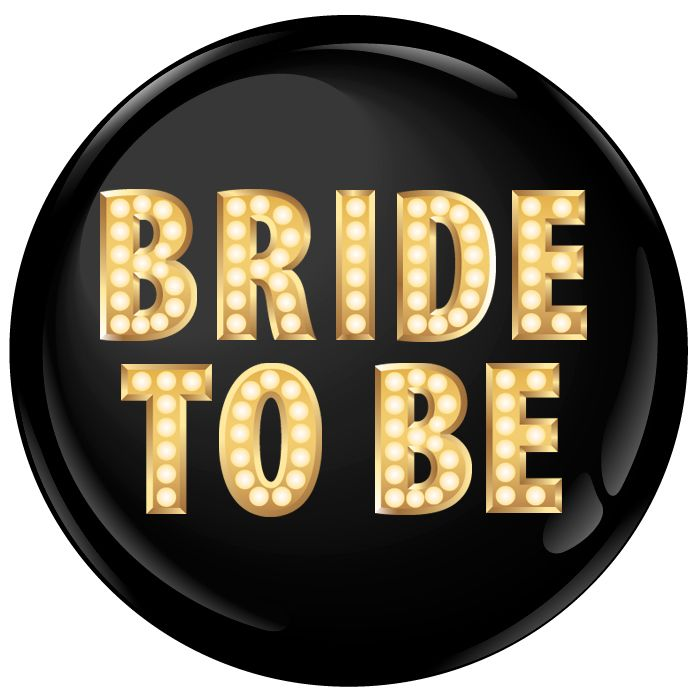 Bride To Be in Lights Badge