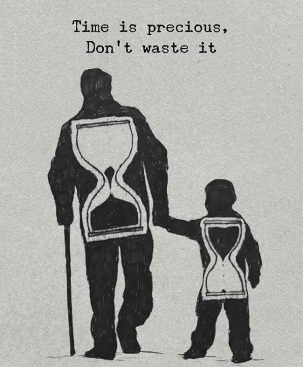 Zeit ist kostbar, verschwende sie nicht. – #