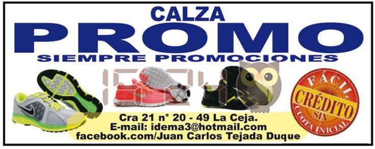CALZA PROMO. Siempre promociones, crédito fácil sin cuota inicial.