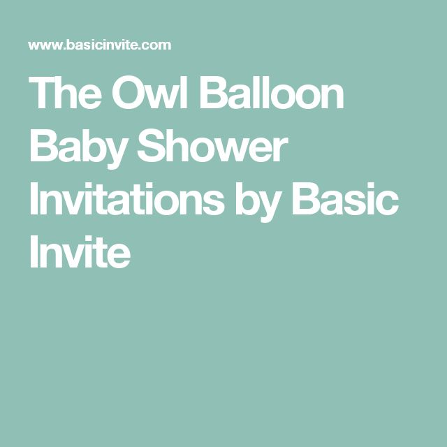 The Owl Balloon Baby Shower Invitations by Basic Invite