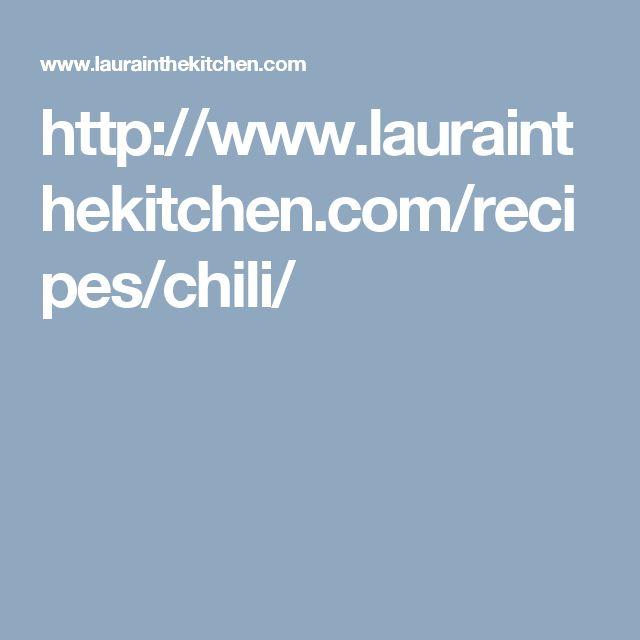 http://www.laurainthekitchen.com/recipes/chili/