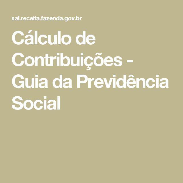 Cálculo de Contribuições - Guia da Previdência Social