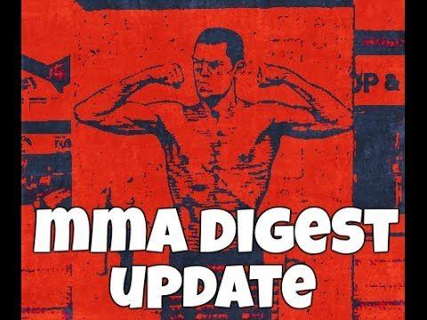 awesome MMA Digest Update - UFC News, Training clips, Nate Diaz simply desires most significant payday battle at UFC 200