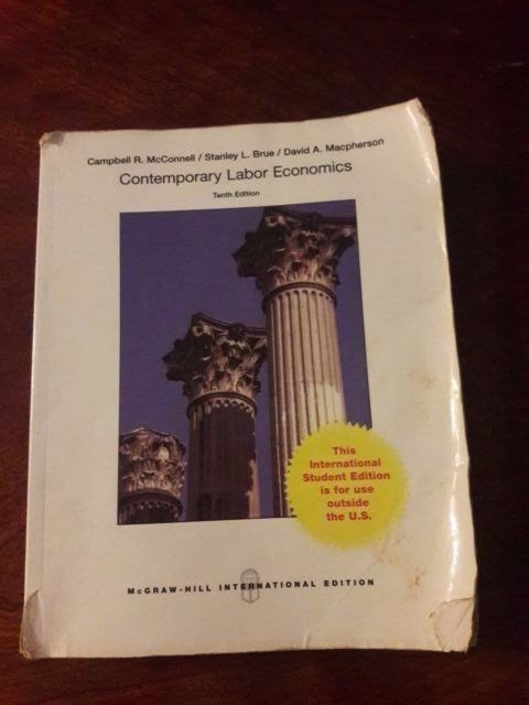 Contemporary Labor Economics 10th edition Mcgraw-Hill International Edition #Textbook