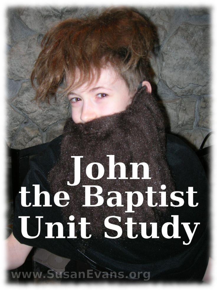 John the Baptist Unit Study (fun videos, hands-on ideas, and crafts) - http://susanevans.org/blog/john-the-baptist-unit-study/