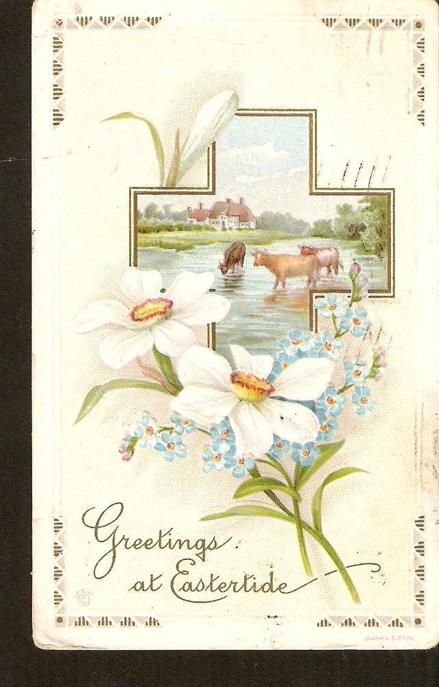 Greetings at Eastertide Easter postcard James E. Plus 1914 cross flowers cows #Easter