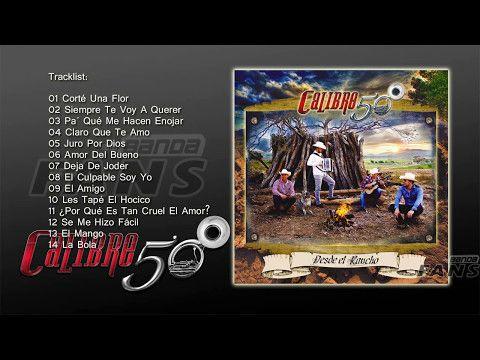 Calibre 50 2016 - Desde El Rancho (Album) 2017 - YouTube