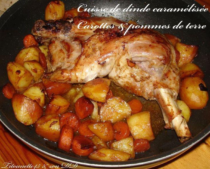 Cuisse de dinde caram�lis�e - Carottes et pommes de terre