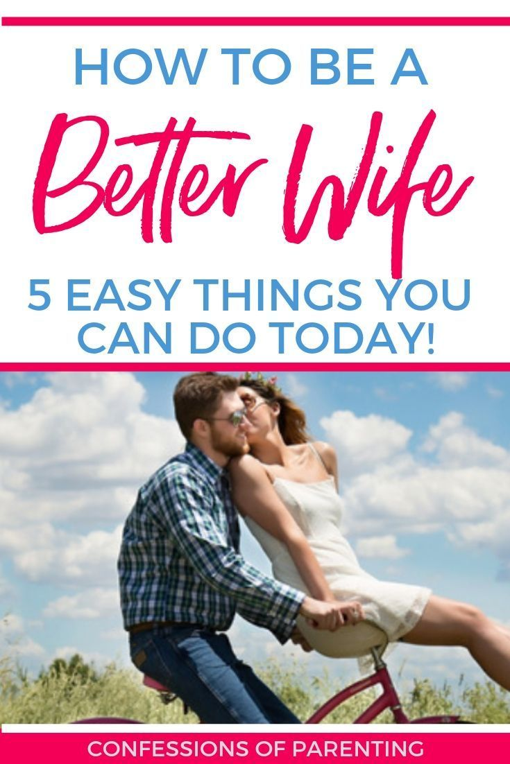 How To Become A Better Wife Good Wife Marriage Tips Relationship Killers