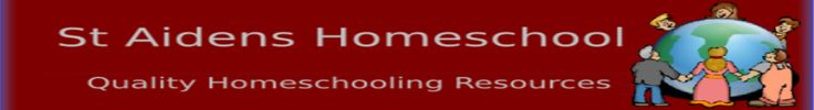 St Aidens Homeschool - Free Homeschooling, Teaching and Educational Resources