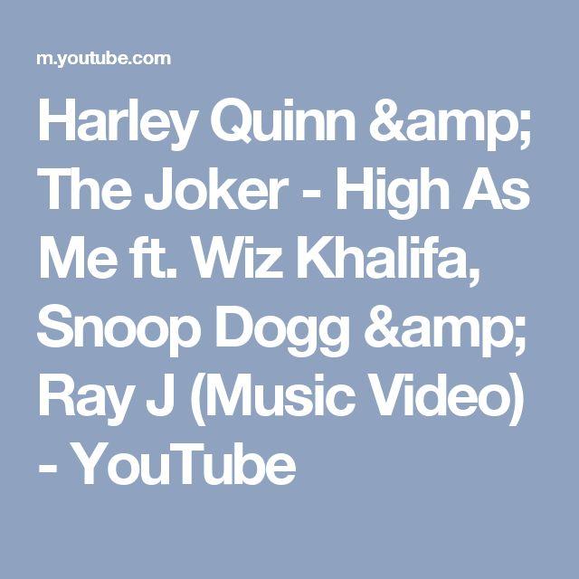 Harley Quinn & The Joker - High As Me ft. Wiz Khalifa, Snoop Dogg & Ray J (Music Video) - YouTube