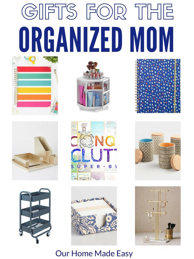 The 13 Best Gifts For Organized Moms Organized Mom Organization Gifts