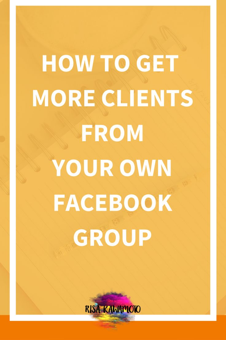 Are you a new or aspiring service-based entrepreneurs wanting to get more clients from your own Facebook Group? Click to read more or save it for later!
