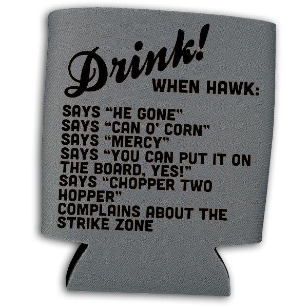 Soxtalk.com > Hawk Harrelson Drinking Game Coozies