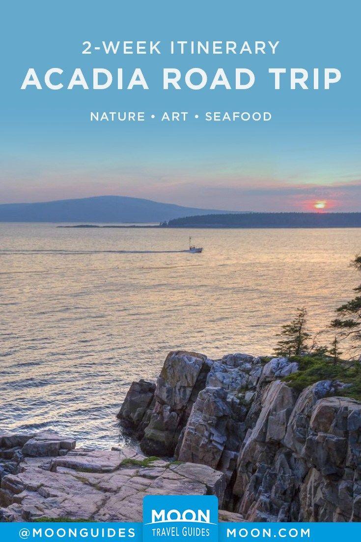 Plan a 2-Week Road Trip to Acadia National Park
