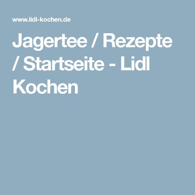 Jagertee / Rezepte / Startseite - Lidl Kochen