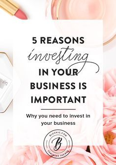 While we're talking about investing in your business, we thought we'd share five reasons why we think investing is important for your business. Let's get to it!