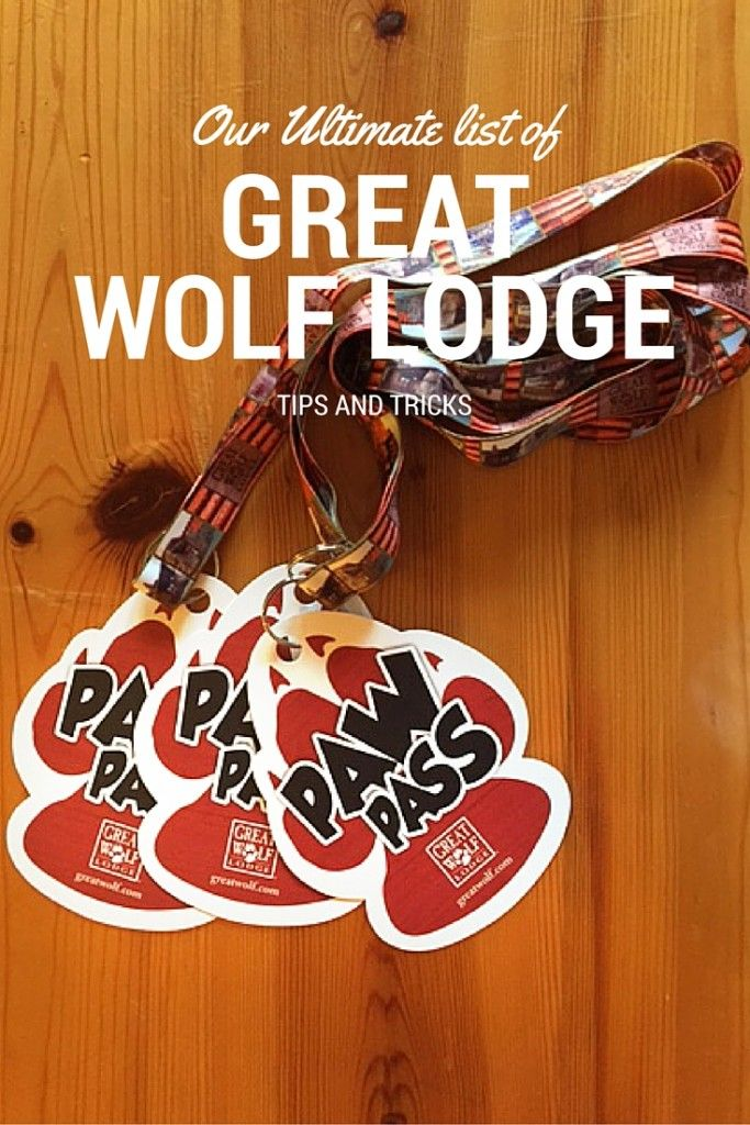 Ultimate List of Great Wolf Lodge Tips for Families for your next Vacation or Getaway to the best indoor waterpark around!