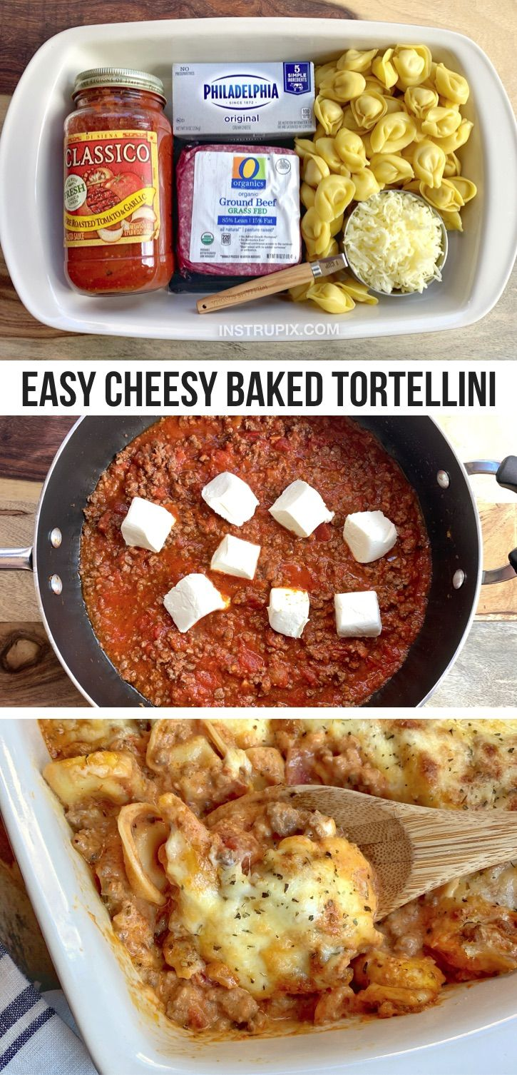 Easy Cheesy Baked Tortellini With Meat Sauce Recipe In 2020 Recipes Food Picky Eater Recipes